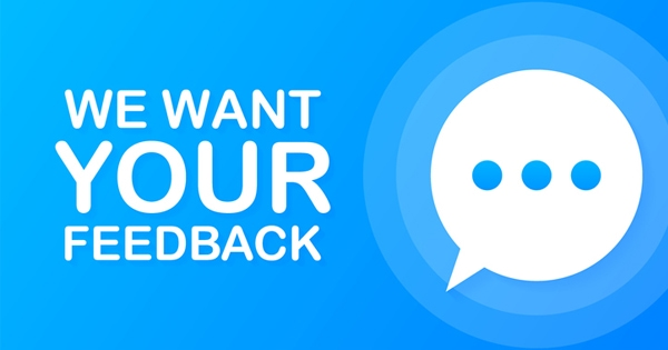 We need your feedback